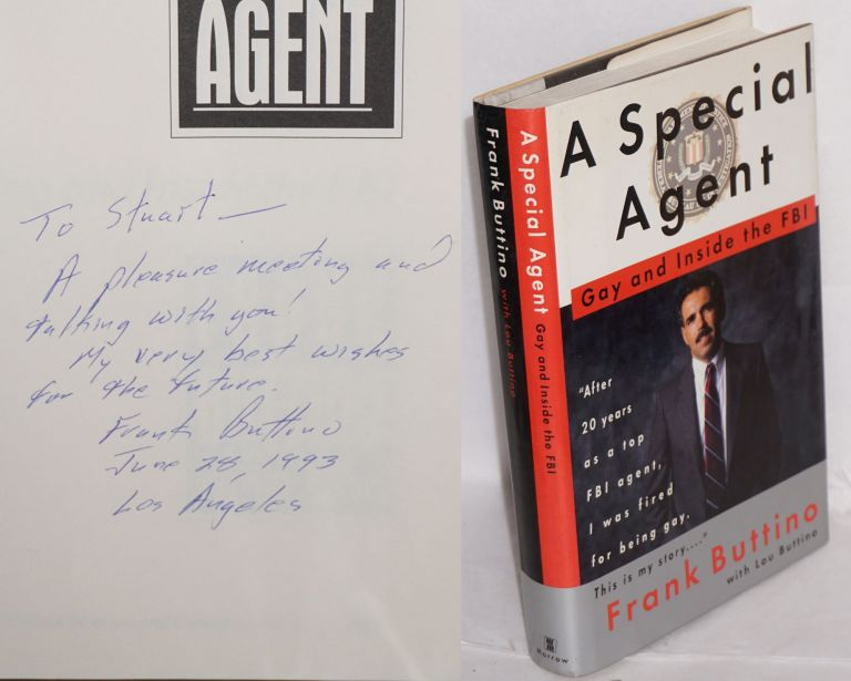 A special agent; gay and inside the FBI. Frank Buttino, , Lou Buttino.