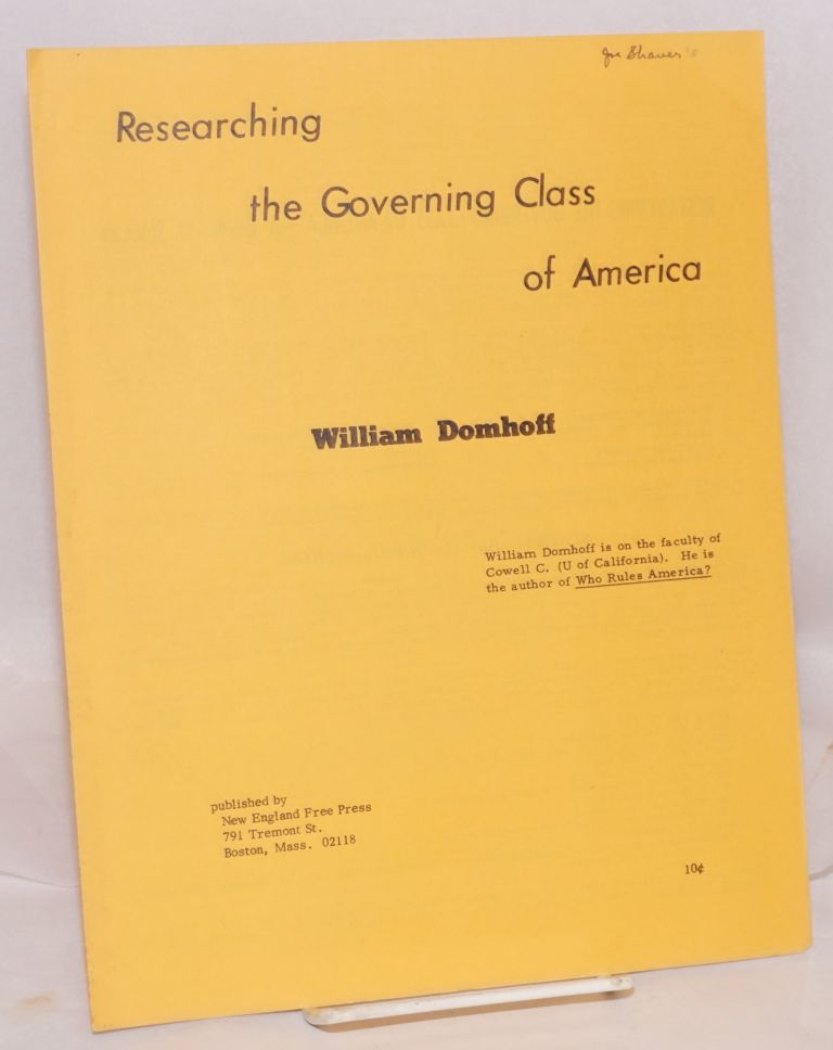 Researching the governing class of America. William Domhoff.