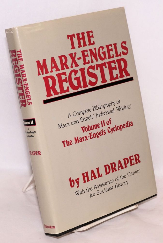 The Marx-Engels register; a complete bibliography of Marx and Engels' individual writings. Hal Draper, , the assistance of the Center for socialist history.