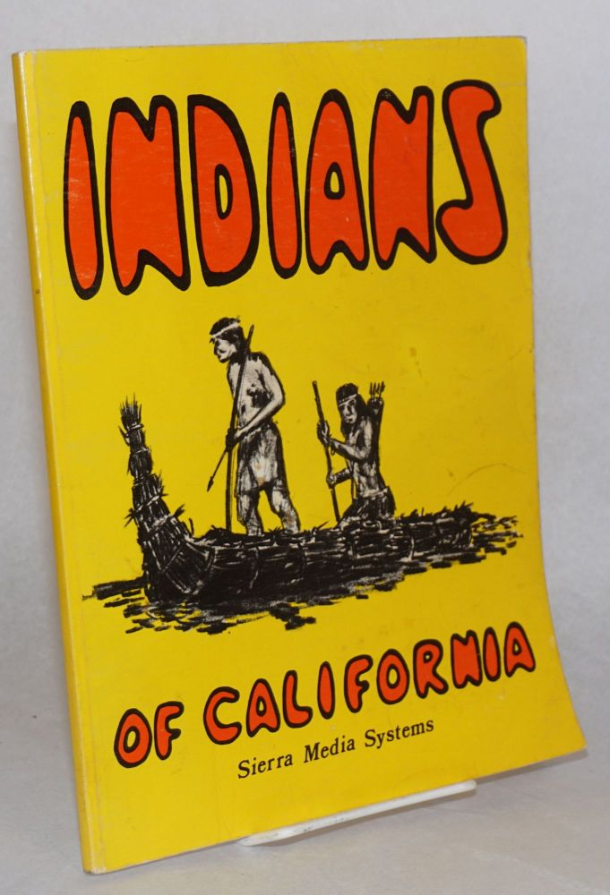 California Indians [title page; cover title Indians of California]; art by Bob O'Hara. Iva Heuser.