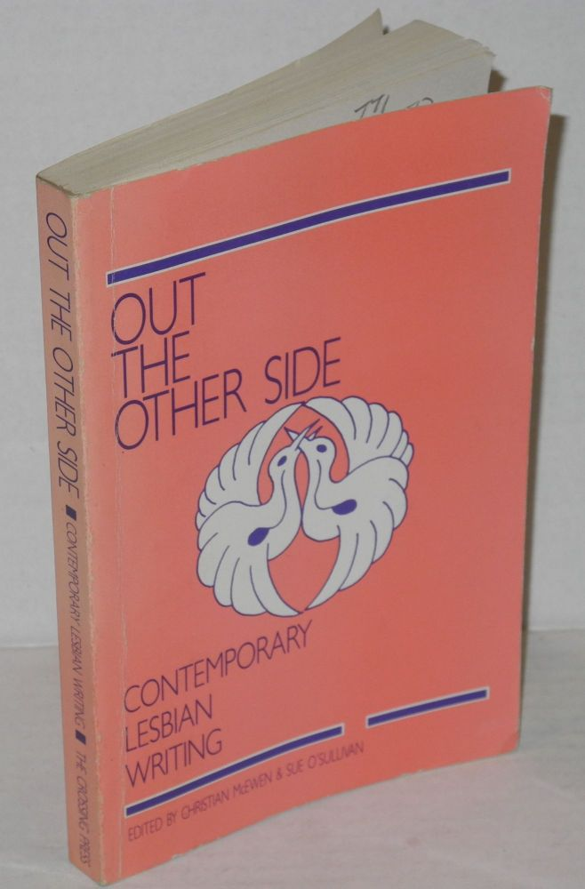 Out the other side; contemporary lesbian writing. Christian McEwen.