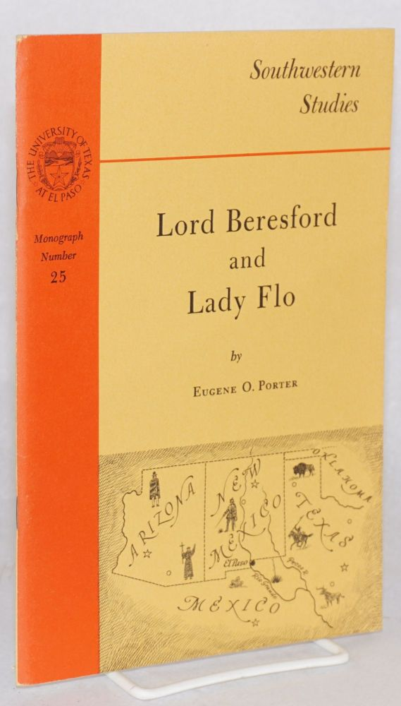Lord Beresford and Lady Flo. Eugene O. Porter.