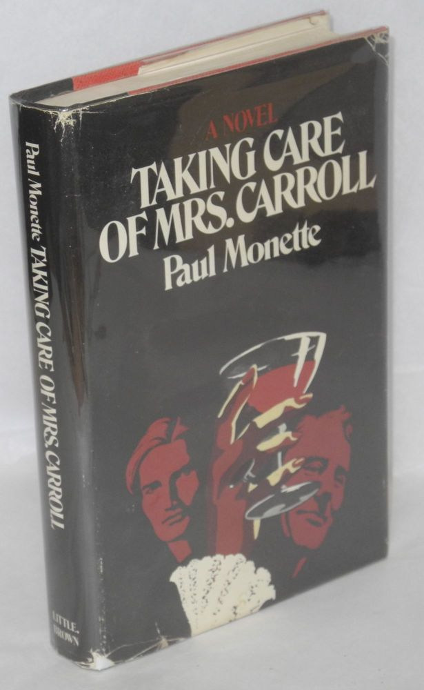 Taking care of Mrs. Carroll; a novel. Paul Monette.