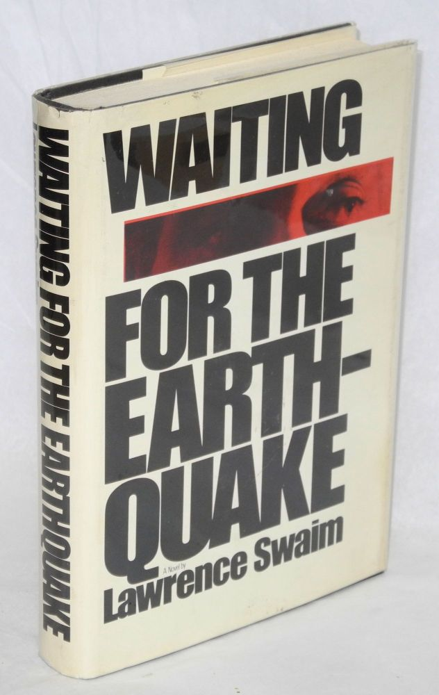Waiting for the earthquake. Lawrence Swaim.