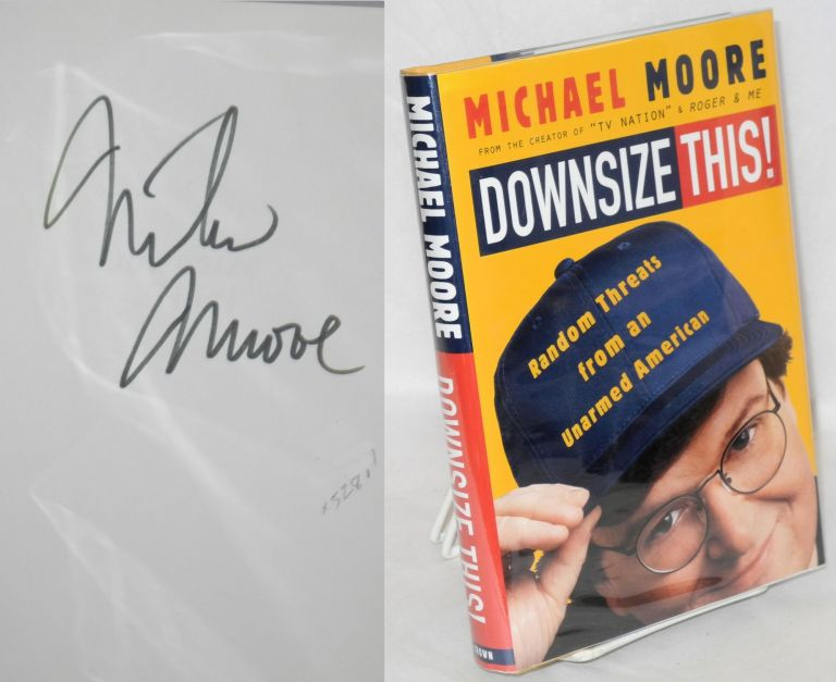 Downsize this! Michael Moore.