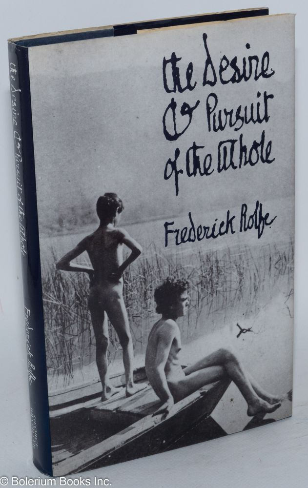 The desire & pursuit of the whole; the first complete edition. Bayley.