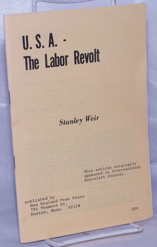 U.S.A.: the labor revolt of the 1960s. Stanley Weir.