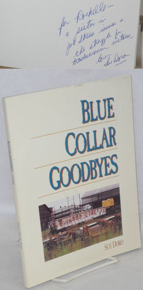 Blue collar goodbyes. Sue Doro.