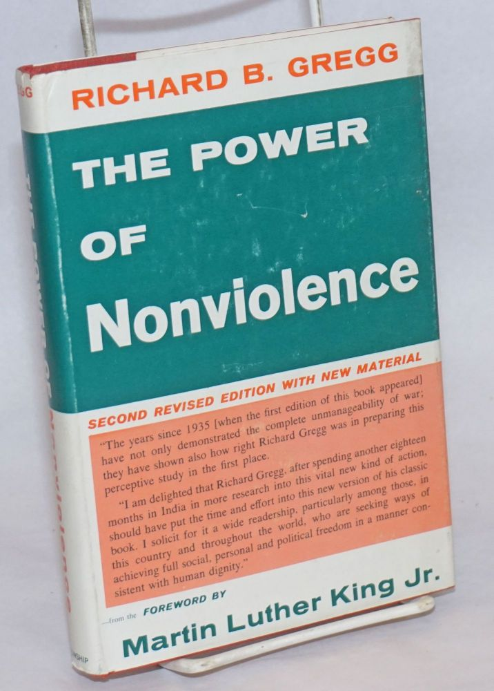 The power of nonviolence. Foreword by Martin Luther King, Jr. Second revised edition. Richard B. Gregg.