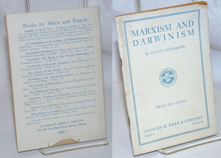 Marxism and Darwinism. Translated by Nathan Weiser. Anton Pannekoek.