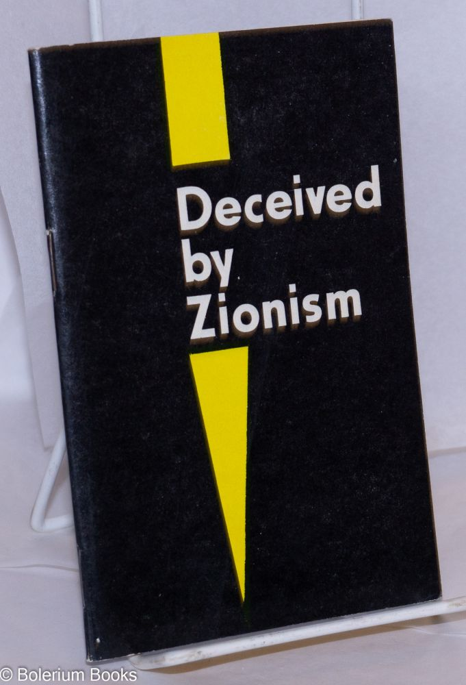 Deceived by Zionism. B. Prahye.
