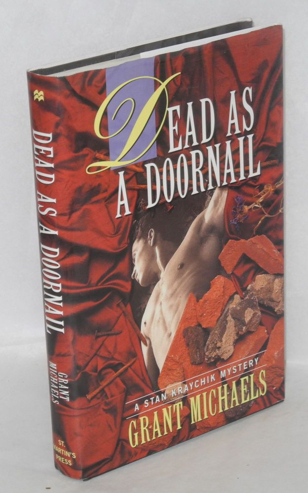 Dead as a doornail: a Stan Kraychik mystery. Grant Michaels.