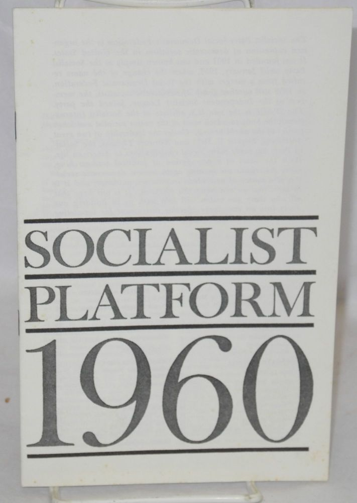Socialist platform 1960. Socialist Party-Social Democratic Federation.