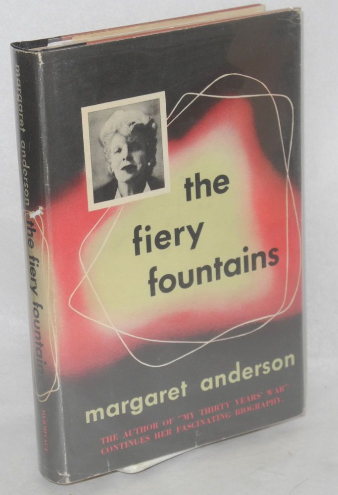 The fiery fountains. Margaret Anderson.