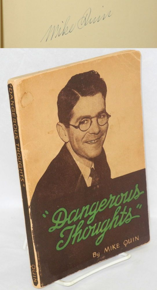 """Dangerous thoughts"" by Mike Quin [pseud.] Illustrated by Carleton Williams, A. Redfield and H. Davidson. Paul William Ryan."