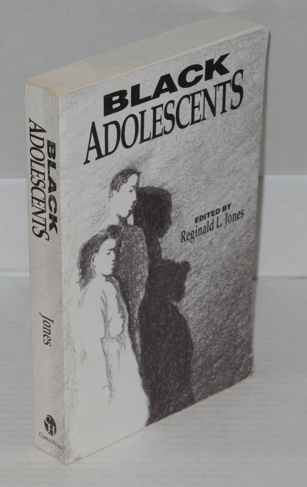 Black adolescents. Reginald L. Jones, ed.