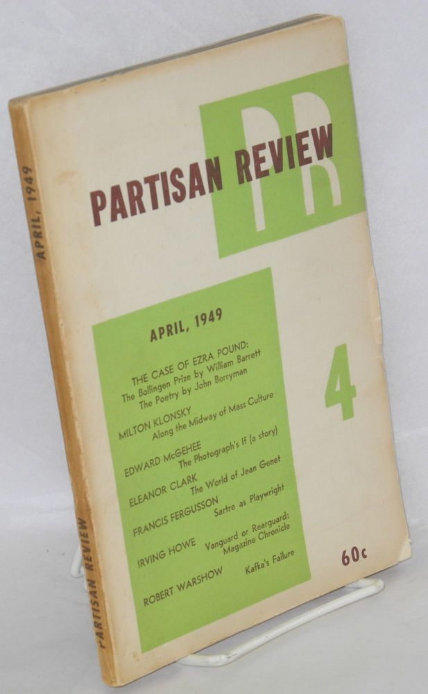 Partisan Review, April, 1949; volume xvi, number 4. William Phillips, Philip Rahv, Tennessee Williams Eleanor Clark, John Berryman.