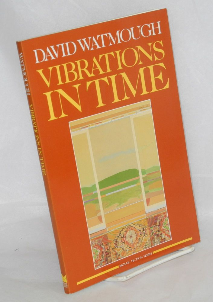 Vibrations in time. David Watmough.