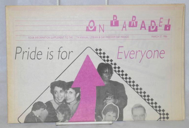 On parade! your information supplement to the 17th annual the Lesbian & Gay Freedom Day Parade, March 27, 1986