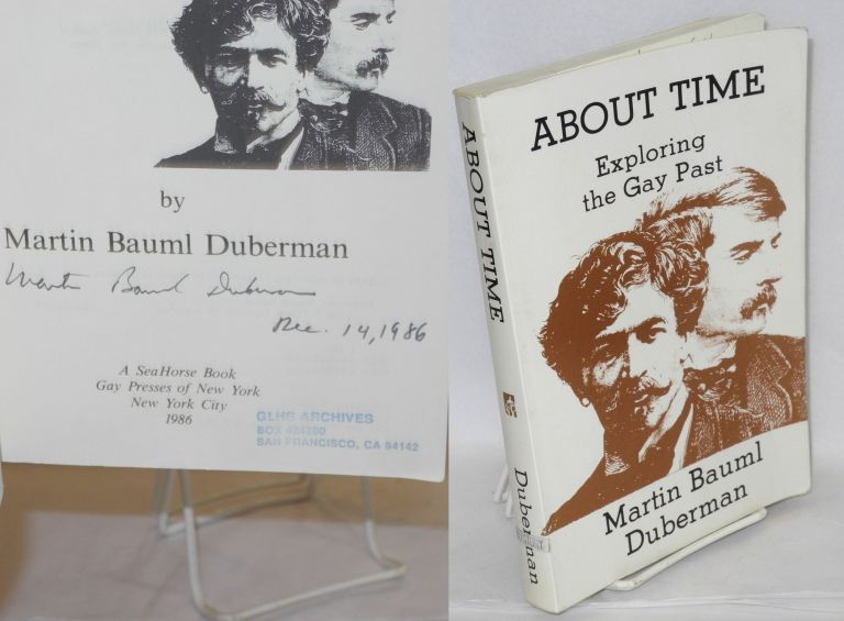 About time; exploring the gay past. Martin Bauml Duberman.