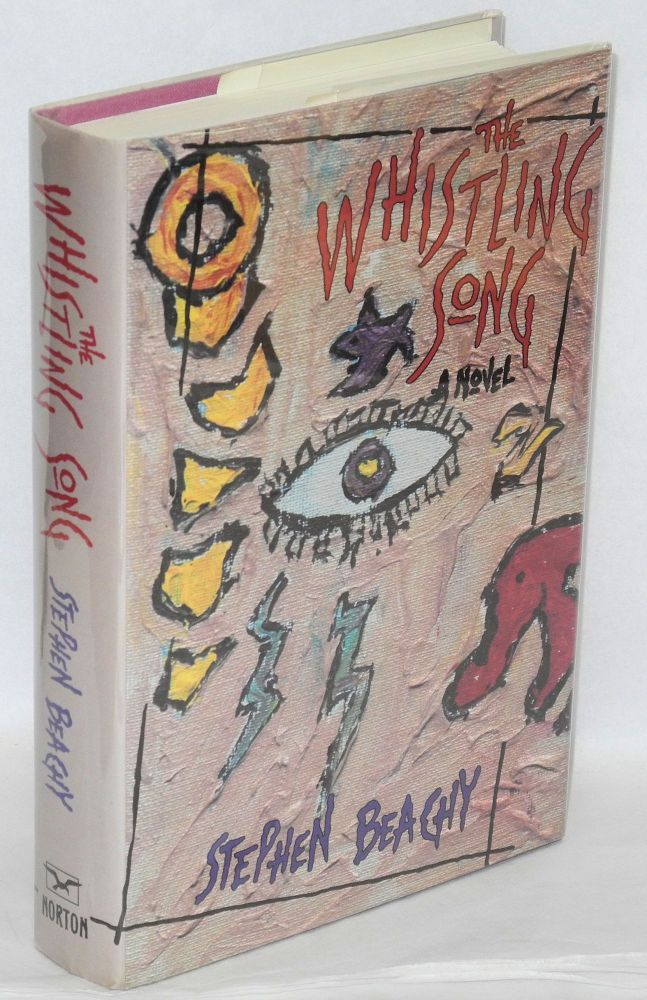The whistling song; a novel. Stephen Beachy.