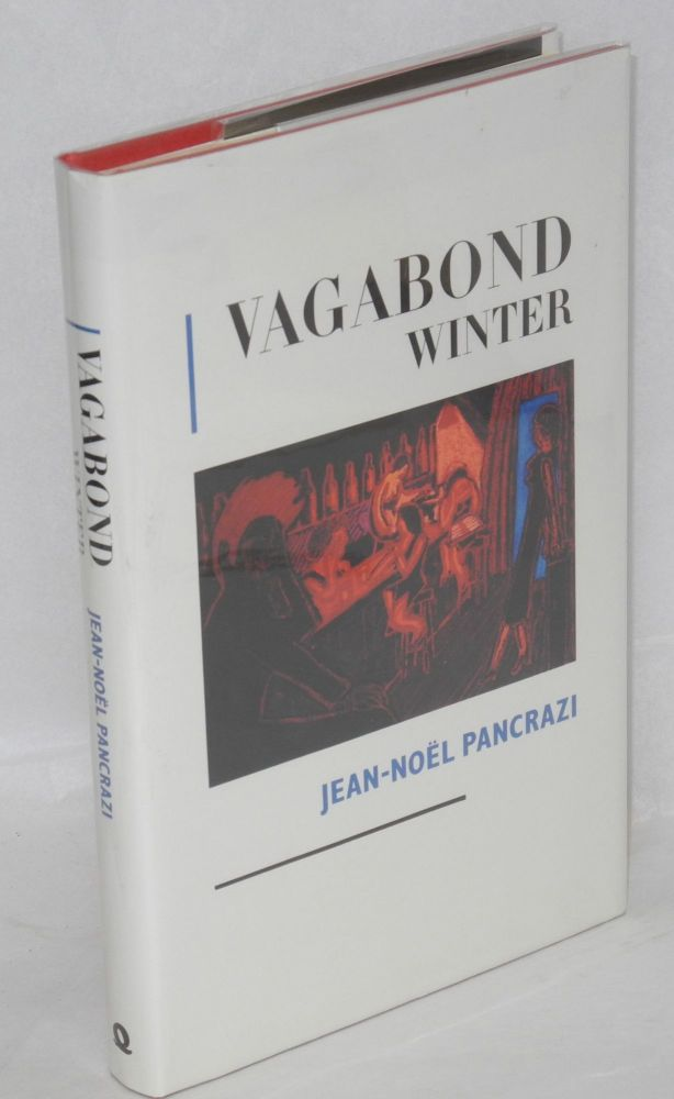 Vagabond winter. Jean-Noël Pancrazi, , James Kirkup.