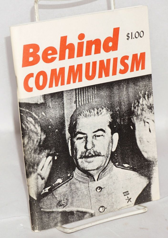 Behind Communism. Frank L. Britton.