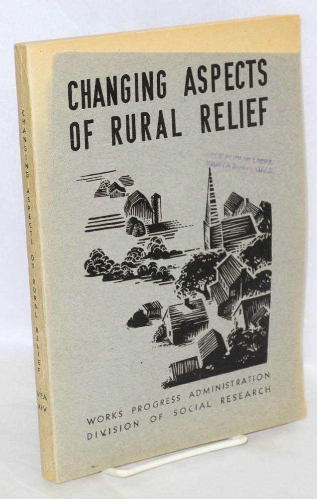 Changing aspects of rural relief. A. R. Mangus.