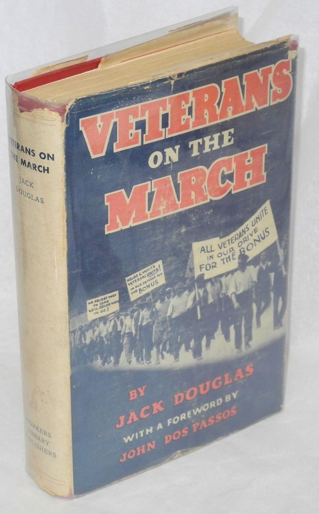 Veterans on the march. Foreword by John Dos Passos. Jack Douglas.