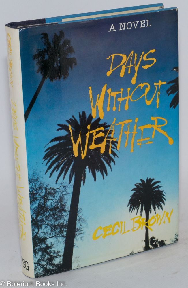 Days Without Weather. Cecil Brown.
