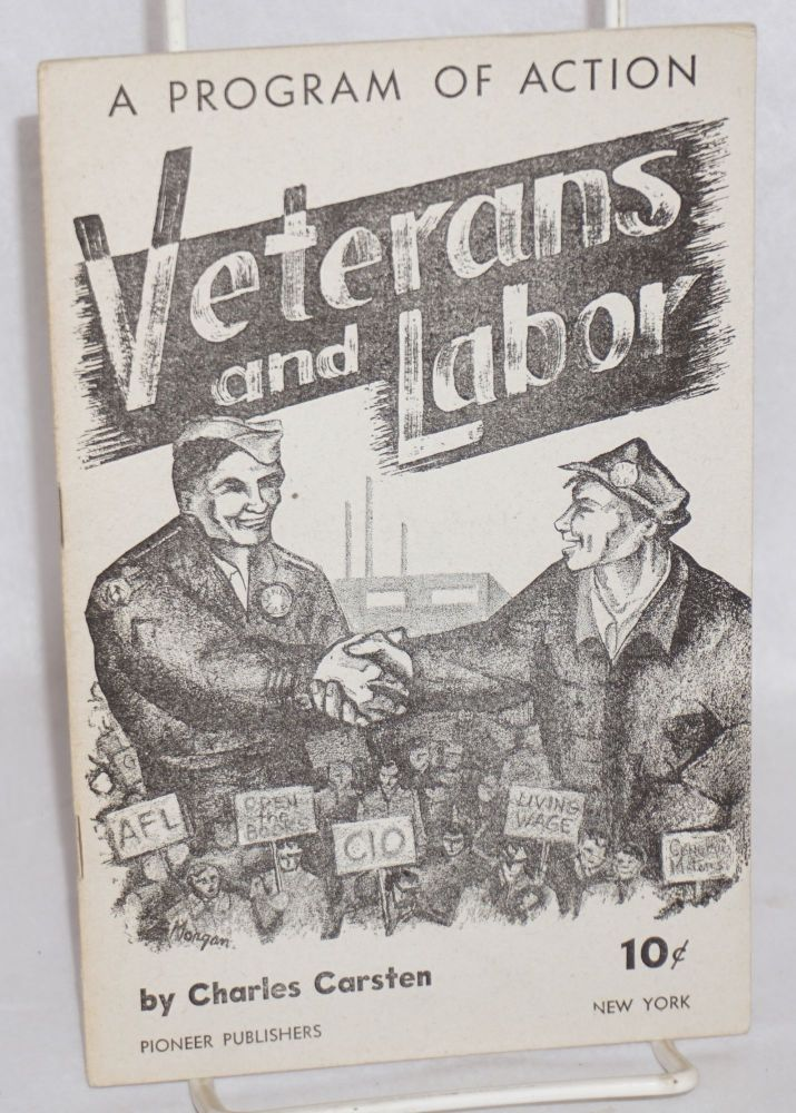 Veterans and labor; a program of action. Charles Carsten, Charles Cornell.