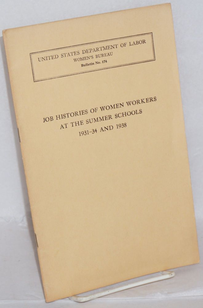 Job histories of women workers at the summer schools, 1931-34 and 1938. Eleanor M. Snyder.