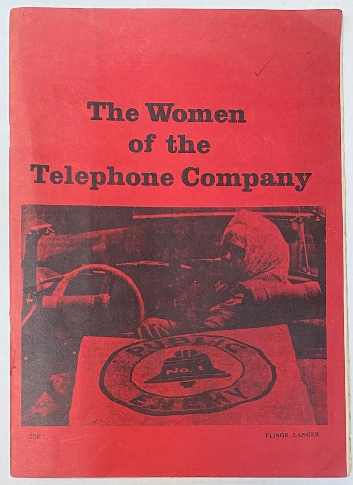 The women of the telephone company. Elinor Langer.