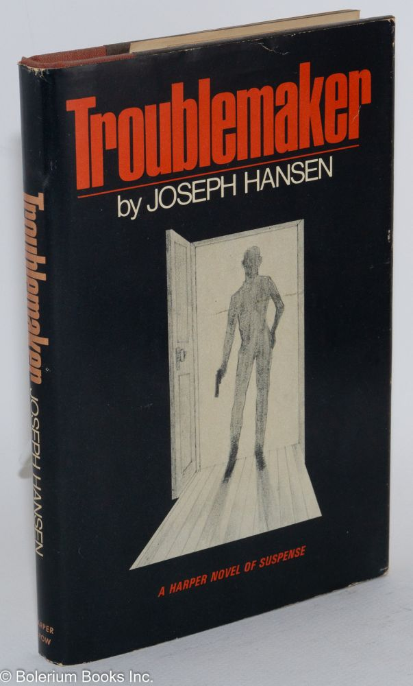 Troublemaker a Harper Novel of Suspense. Joseph Hansen.