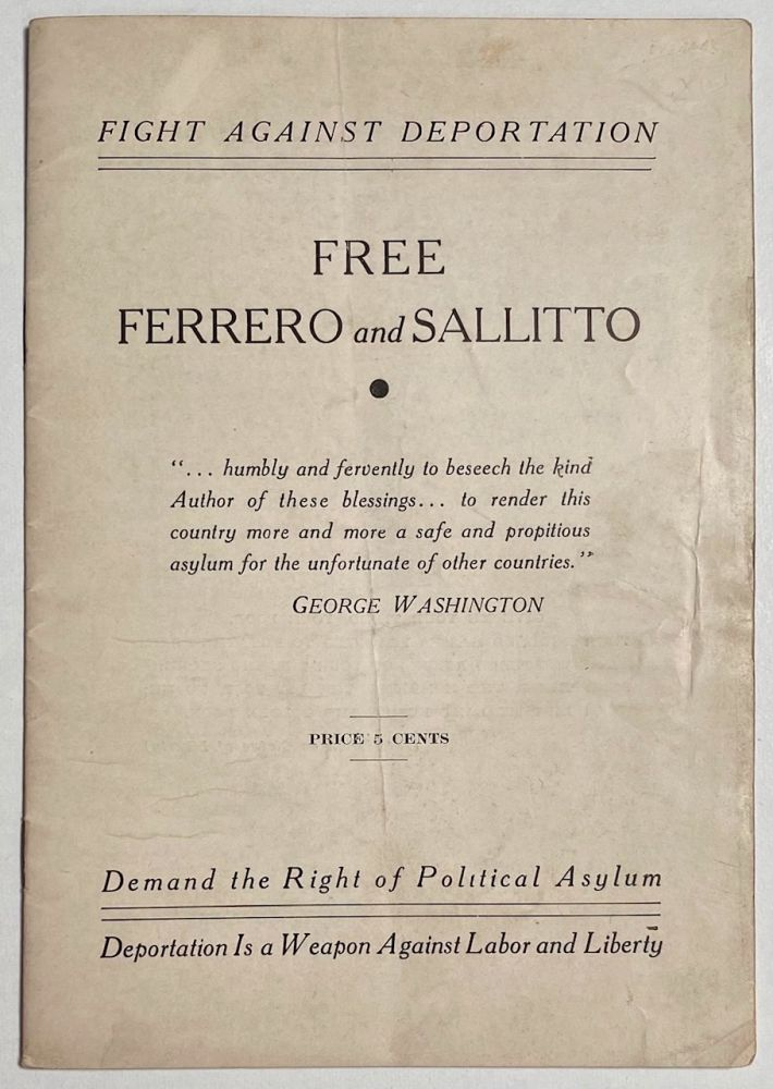 Fight against deportation; free Ferrero and Sallitto. Demand the right of political asylum; deportation is a weapon against liberty. Ferrero-Sallitto Defense Conference of New York.