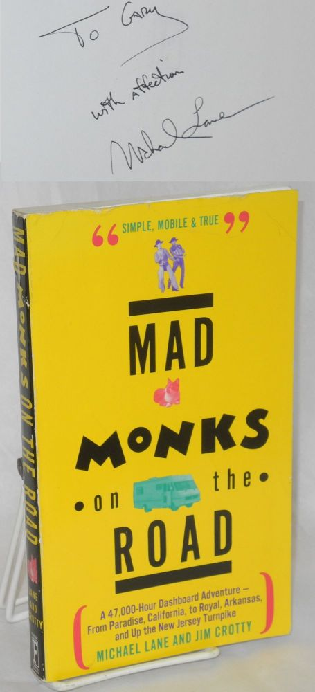 Mad monks on the road. Michael Lane, Jim Crotty.