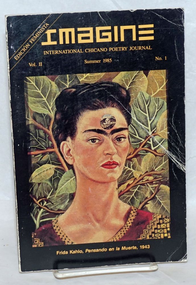 Imagine: international Chicano poetry journal, vol. 2, no. 1 Summer 1985: Edicion Feminista.