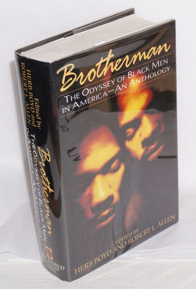 Brotherman; the odyssey of black men in America, illustrations by Tom Feelings. Herb Boyd, eds Robert L. Allen.