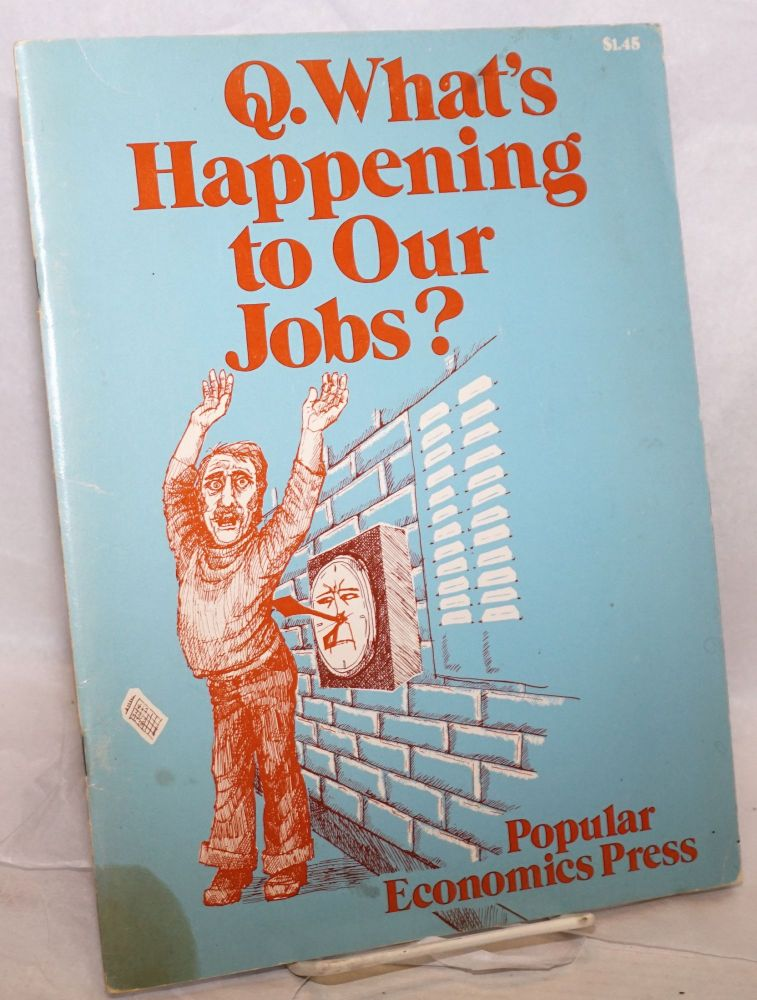 What's happening to our jobs? Steve Babson, Nacy Bingham.