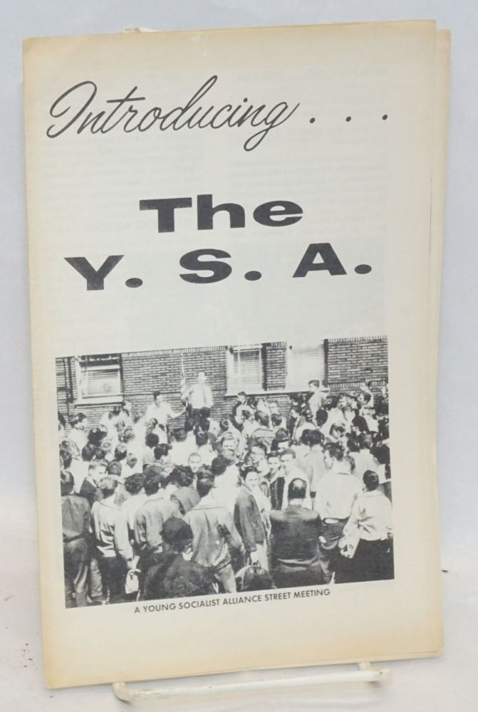Introducing... the Y.S.A. Young Socialist Alliance.