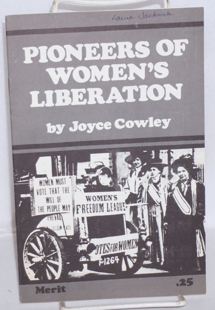 Pioneers of women's liberation. Joyce Cowley, Joyce Maupin.