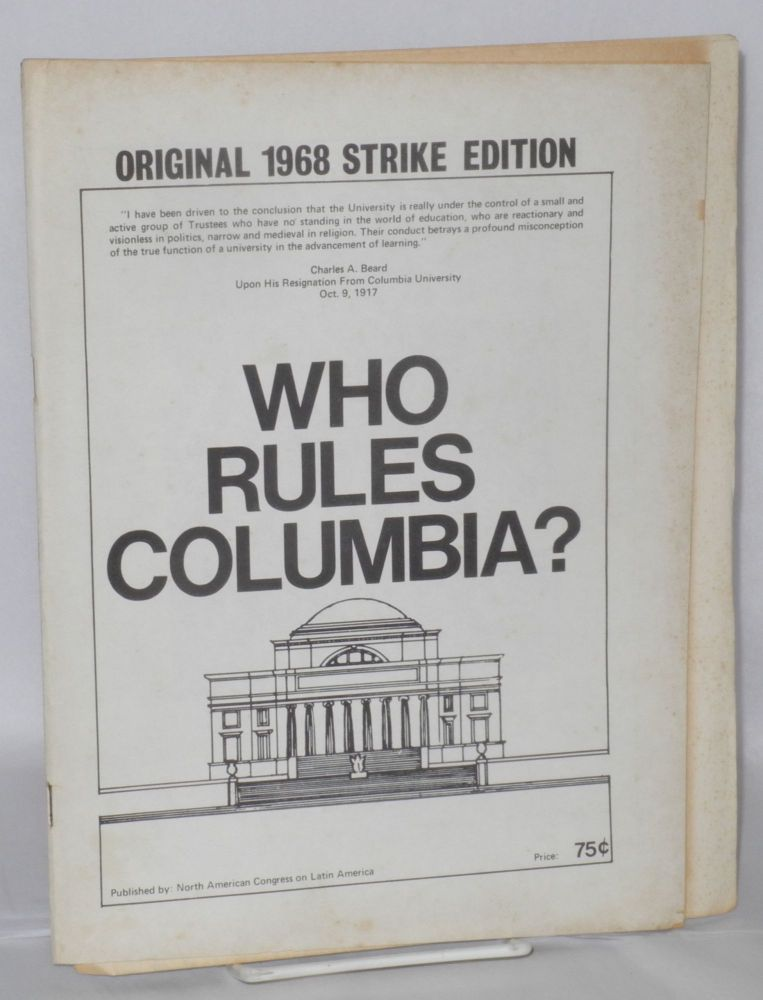 Who rules Columbia. North American Congress on Latin America.