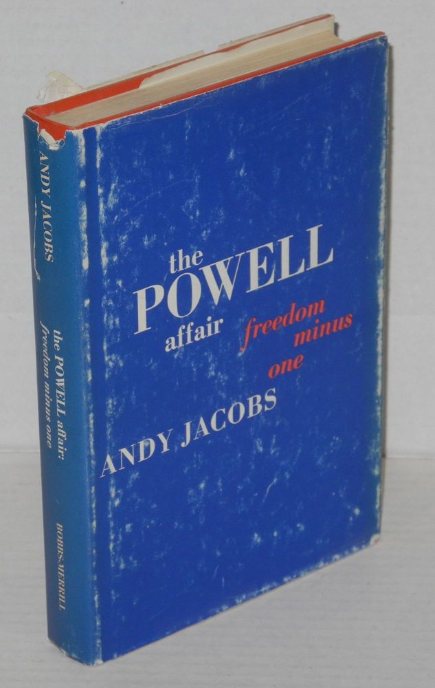 The Powell affair; freedom minus one. Andy Jacobs.