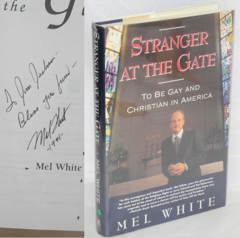 Stranger at the gate; to be gay and christian in America. Mel White.