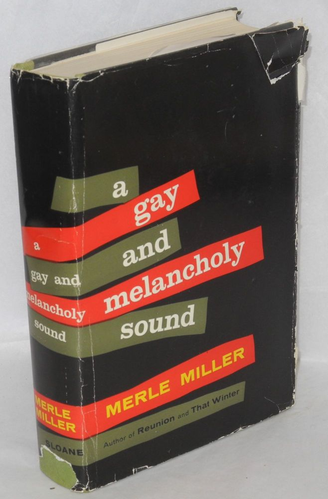 A gay and melancholy sound. Merle Miller.