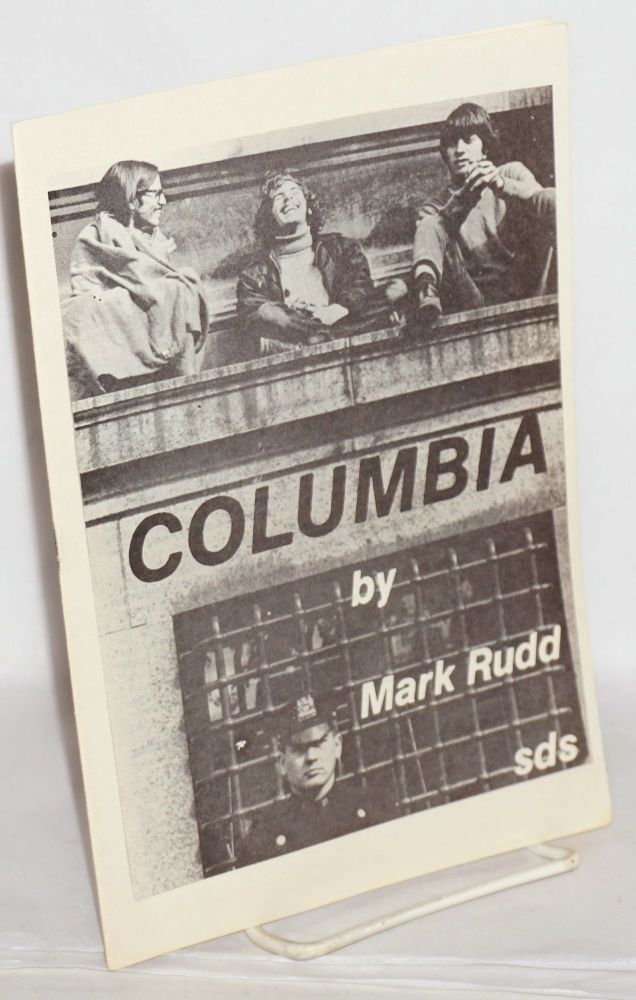 Columbia. Mark Rudd.