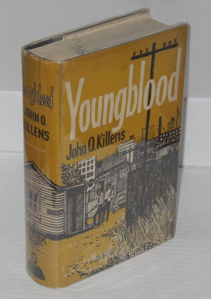 Youngblood. John Oliver Killens.