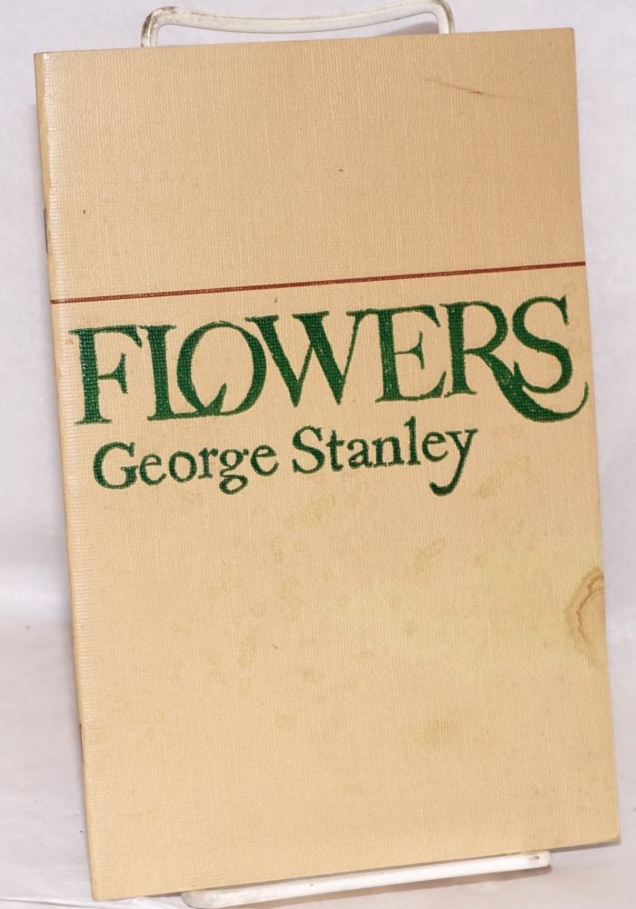 Flowers. George Stanley.