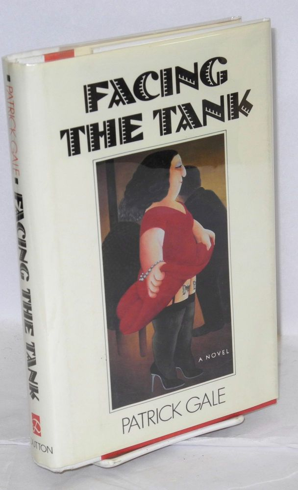Facing the tank. Patrick Gale.