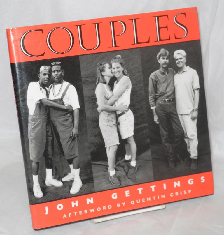Couples; a photographic documentary of gay and lesbian relationships. Quentin Crisp, John Gettings, , an.